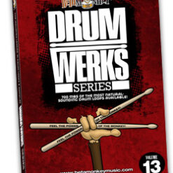 Drum Werks XIII: Beats and fills for Funk, Funk-Rock, R&B, Soul